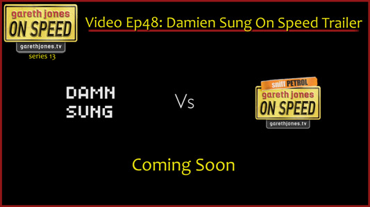 Video Podcast 048: Damien Sung On Speed Trailer