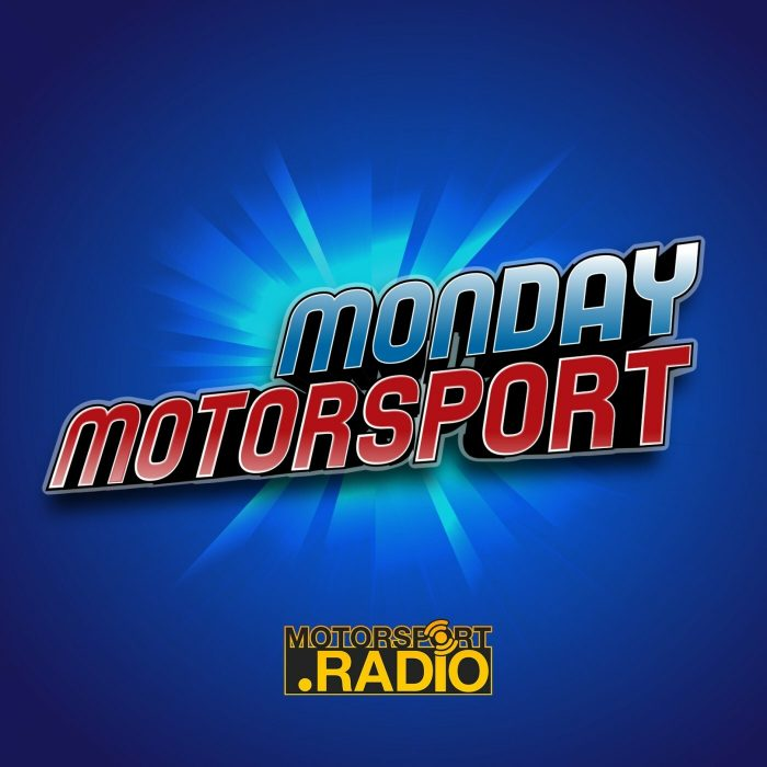 Monday Motorsport – 29th May 2018